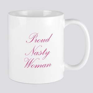 Proud Nasty Women Mugs
