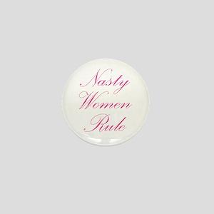 Nasty Women Rule Mini Button