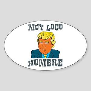 Muy Loco Hombre Sticker