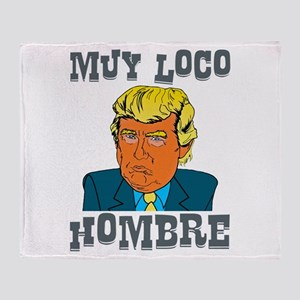 Muy Loco Hombre Throw Blanket