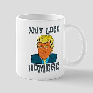 Muy Loco Hombre Mugs