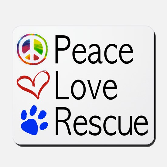 Peace Love Rescue Mousepad