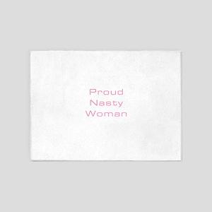 Proud Nasty Women 5'x7'Area Rug