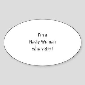I'm a Nasty Woman Who Votes Sticker