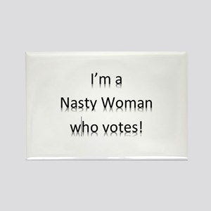 I'm a Nasty Woman Who Votes Magnets
