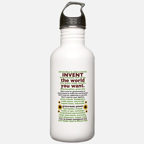 Invent the World You W Water Bottle