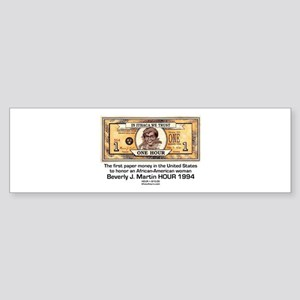 Beverly Martin HOUR money Bumper Sticker