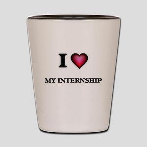 I Love My Internship Shot Glass