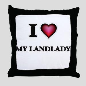 I Love My Landlady Throw Pillow