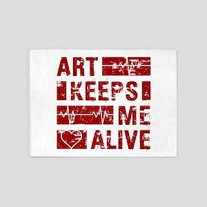 Art Keeps Me Alive 5'x7'Area Rug