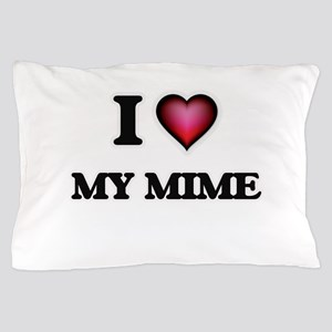 I Love My Mime Pillow Case
