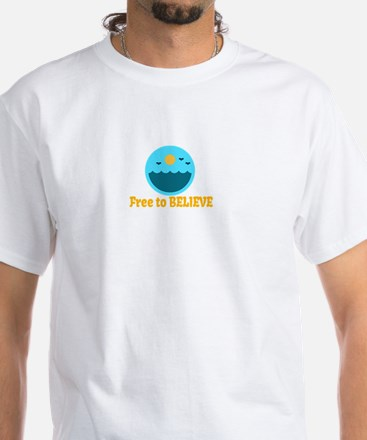 Free To Believe T-Shirt