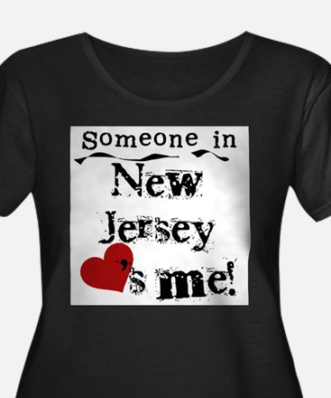 Someone in New Jersey Plus Size T-Shirt