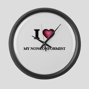 I Love My Nonconformist Large Wall Clock