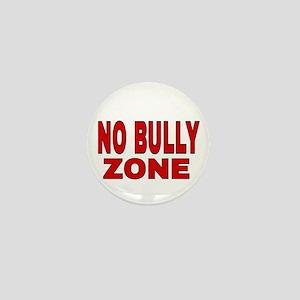 NO BULLY ZONE Mini Button