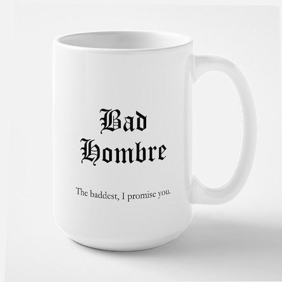 Bad Hombre 2 Mugs
