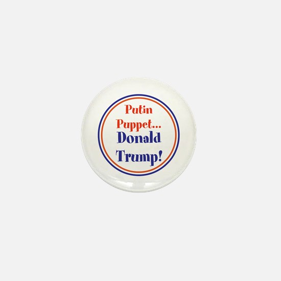 Putin Puppet, Donald Trump! Mini Button