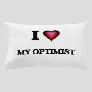 I Love My Optimist Pillow Case