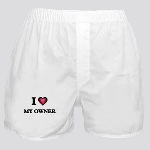 I Love My Owner Boxer Shorts