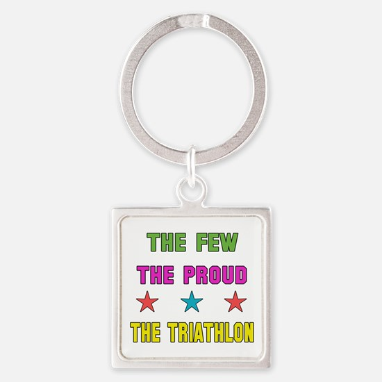 The Few, The Proud, The Triathlon Square Keychain