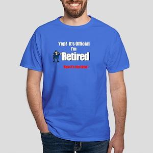 Cop Retirement. :-) Dark T-Shirt