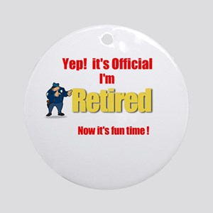 Cop Retirement. :-) Ornament (Round)