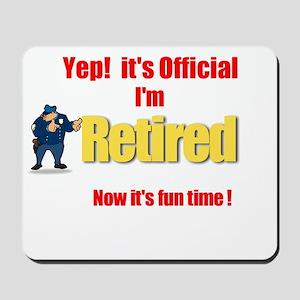 Cop Retirement. :-) Mousepad