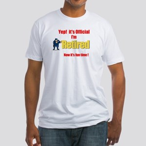 Cop Retirement. :-) Fitted T-Shirt