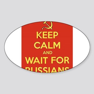 Keep Calm and Wait for the Russians Sticker