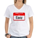 Hello I'm Easy Women's V-Neck T-Shirt