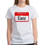 Hello I'm Easy Women's T-Shirt