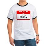 Hello I'm Easy Ringer T