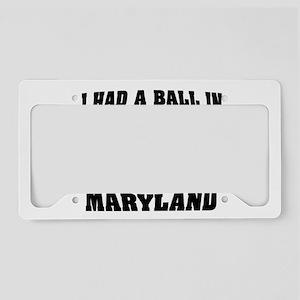 MARYLAND FUN License Plate Holder