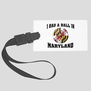 Maryland Fun Large Luggage Tag