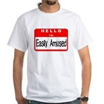 Hello I'm Easily Amused White T-Shirt