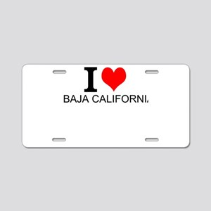 I Love Baja California Aluminum License Plate