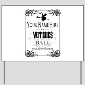 Witches Ball Yard Sign