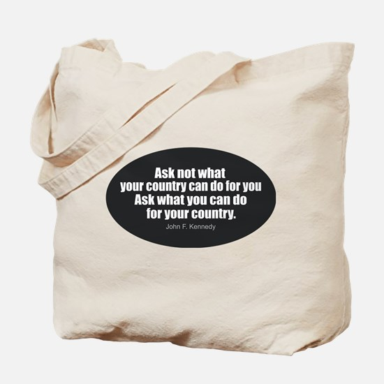 Unique Ask not what your country can do for you Tote Bag