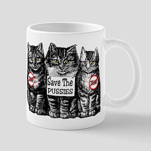 save the pussies mug Mugs
