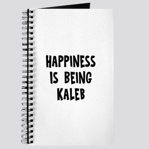 Happiness is being Kaleb Journal