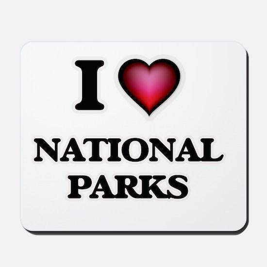 I Love National Parks Mousepad