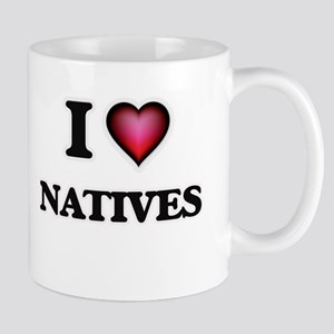 I Love Natives Mugs
