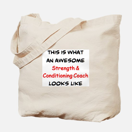 awesome strength & conditioning coach Tote Bag