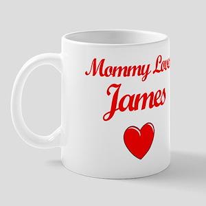 Mommy Loves James Mug