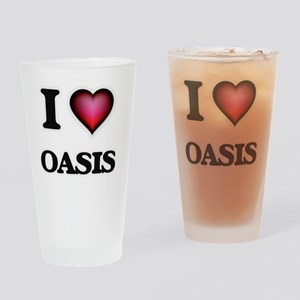 I Love Oasis Drinking Glass