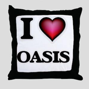 I Love Oasis Throw Pillow