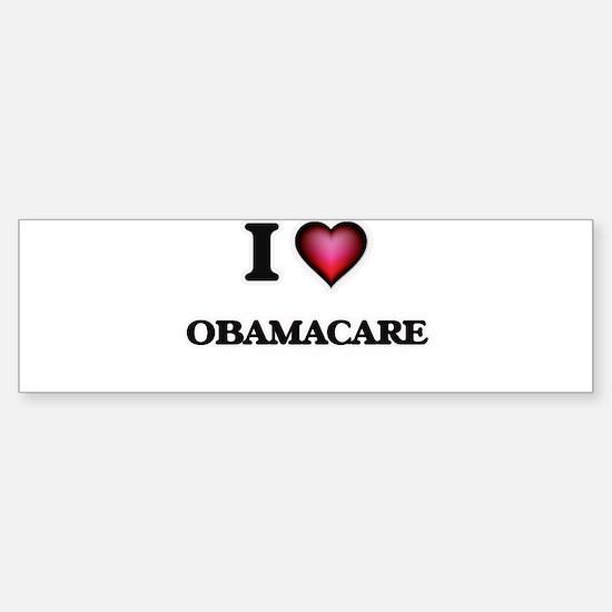 I Love Obamacare Bumper Bumper Bumper Sticker