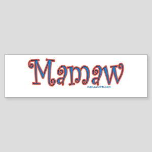 Mamaw click to view Bumper Sticker