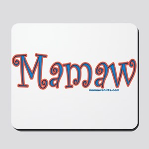 Mamaw click to view Mousepad