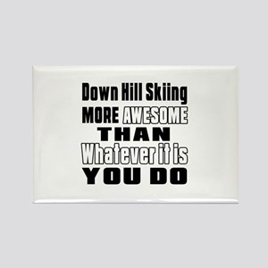 Down Hill Skiing More Awesome Tha Rectangle Magnet